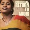 Return To Addis